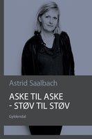 Aske til aske - støv til støv - Astrid Saalbach