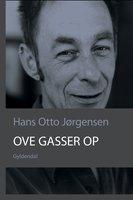 Ove gasser op - Hans Otto Jørgensen