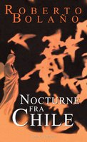 Nocturne fra Chile - Roberto Bolaño