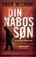 Din nabos søn - Dror Mishani