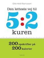 Den letteste vej til 5:2 kuren - Gitte Heidi Rasmussen