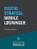 10 digitale strategier - Mobile løsninger - Tim Frank Andersen