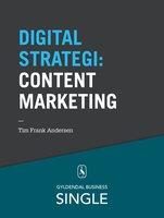 10 digitale strategier - Content Marketing - Tim Frank Andersen