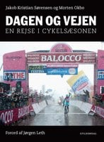 Dagen og vejen - Jakob Kristian Sørensen,Morten Okbo