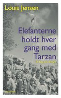 Elefanterne holdt hver gang med Tarzan - Louis Jensen