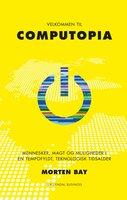 Velkommen til Computopia - Morten Bay