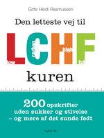 Den letteste vej til LCHF kuren - Gitte Heidi Rasmussen