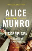Tiggerpigen - Alice Munro