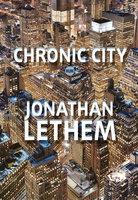 Chronic City - Jonatham Lethem