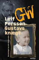 Gustavs knægt - Leif G.W. Persson