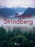 Ett Drömspel - August Strindberg