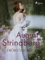 Fröken Julie - August Strindberg