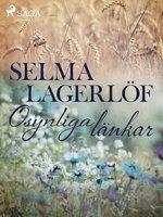 Osynliga länkar - Selma Lagerlöf