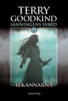 Bekännarna - Terry Goodkind