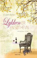 Lykken er en søt hevn - Elizabeth Buchan
