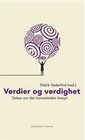 Verdier og verdighet - Didrik Søderlind