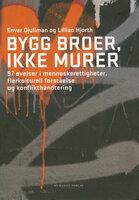 Bygg broer, ikke murer - Lillian Hjorth, Enver Djuliman