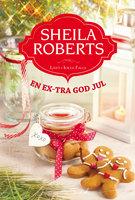 En ex-tra god jul - Sheila Roberts