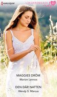 Maggies dröm/Den där natten - Wendy S. Marcus, Marion Lennox