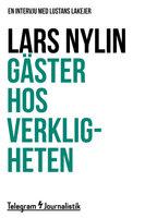 Gäster hos verkligenheten - En intervju med Lustans Lakejer - Lars Nylin