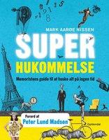 Superhukommelse - Mark Aarøe Nissen