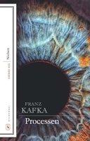 Processen - Franz Kafka