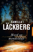 Mord og mandelduft - Camilla Läckberg