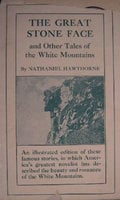 The Great Stone Face and Other Tales of the White Mountains - Nathaniel Hawthorne