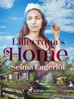 Liliecronas Home - Selma Lagerlöf