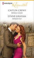 Kärlekens lockelse / Förbjuden lust - Caitlin Crews,Lynne Graham