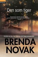 Den som tiger - Brenda Novak