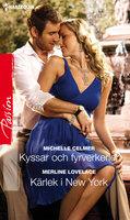 Kyssar och fyrverkerier / Kärlek i New York - Michelle Celmer,Merline Lovelace