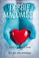 Jul i Cedar Cove / En jul att minnas - Debbie Macomber