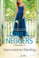Dans med en främling - Carla Neggers