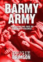 Barmy Army - Dougie Brimson