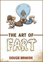The Art of Fart - Dougie Brimson