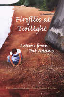 Fireflies at Twilight - Cate Adams, Carole Milks Turner, Pat Adams