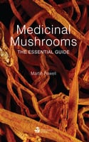 Medicinal Mushrooms - Martin Powell