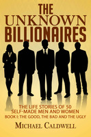 The Unknown Billionaires - Michael Caldwell