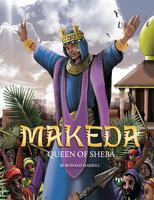 Makeda - Queen Of Sheba - Ron Harrill, Michael Johnson