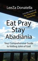 Eat Pray Stay - LeeZa Donatella