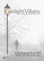 Gaslight Villainy - Grahame Farrell