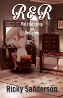 R & R - Relationship and Religion - Ricky Sanderson