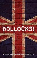 Bollocks! - Wayward Ink Publishing
