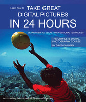 Take Great Digital Pictures In 24 Hours - David Fairman