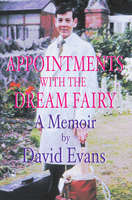 Appointments With the Dream Fairy - David Evans