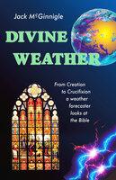 Divine Weather - Jack McGinnigle