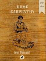 Home Carpentry - John Barnard