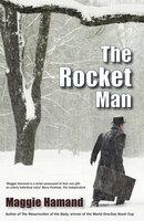 The Rocket Man - Maggie Hamand