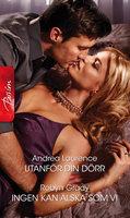 Utanför din dörr / Ingen kan älska som vi - Robyn Grady,Andrea Laurence